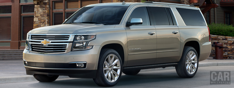 Cars wallpapers Chevrolet Suburban LTZ - 2017 - Car wallpapers